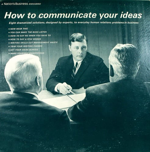 How to Communicate Your Ideas